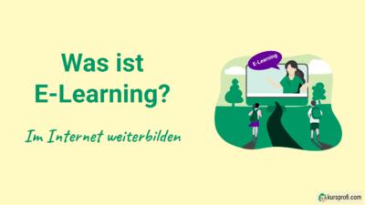 Was ist E-Learning? Erfolgreich im Internet weiterbilden
