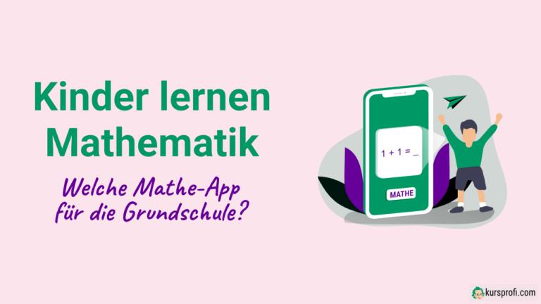Welche Mathe-App für die Grundschule? Kinder lernen Mathematik