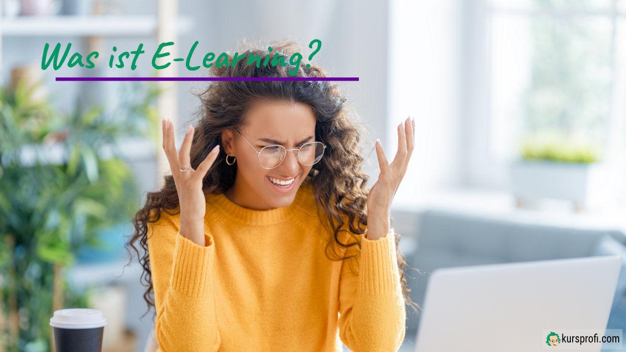 Was ist E-Learning? Fragt sich eine Frau vor dem Notebook