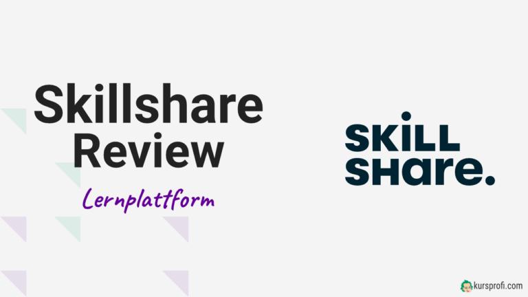 Skillshare Lernplattform Review und Testbericht