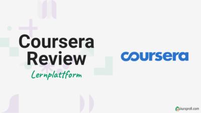 Coursera Lernplattform Review und Testbericht